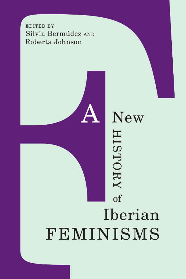 Capa do livro A New History of Iberian Feminisms