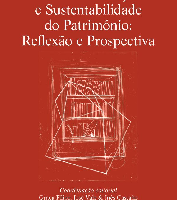 Patrimonialização e Sustentabilidade do Património