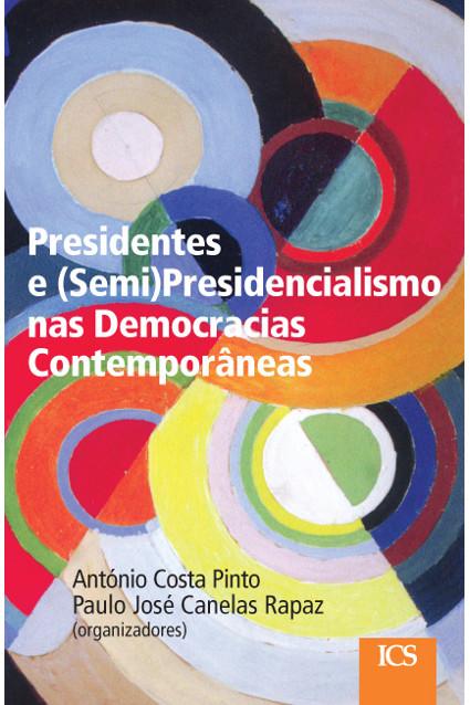 "Capa do livro ""Presidentes e (Semi)Presidencialismo nas Democracias Contemporâneas"""