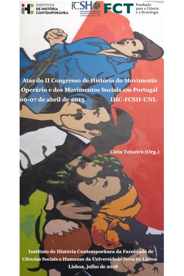 """Capa do livro """"Atas do II Congresso de História do Movimento Operário e dos Movimentos Sociais em Portugal"""", organizado por Cátia Teixeira (2018)"""