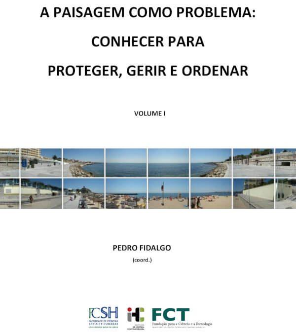 A Paisagem Como Problema (Volumes I-V)