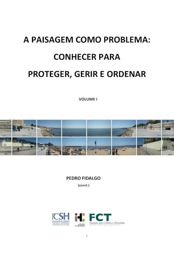 """Capa do livro """"A Paisagem Como Problema"""", coordenado por Pedro Fidalgo"""
