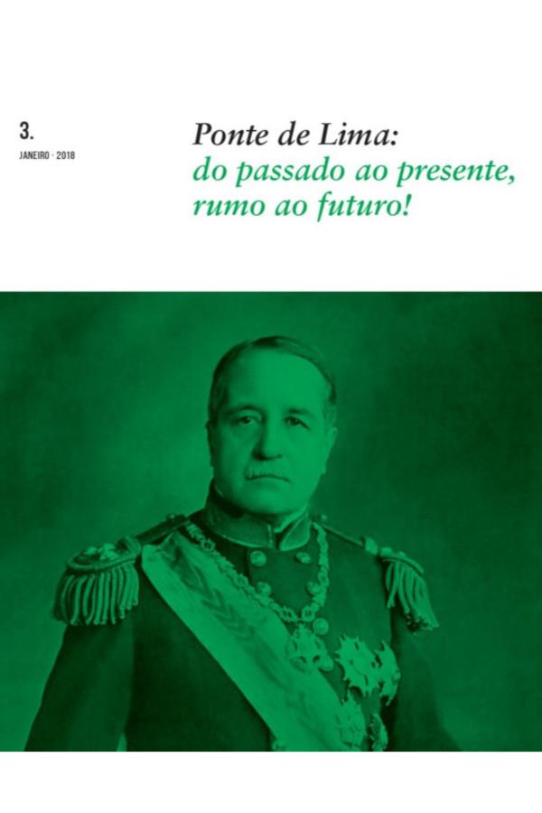 Capa do nº 3 da revista Ponte de Lima: do passado ao presente, rumo ao futuro!, com uma fotografia de Norton de Matos