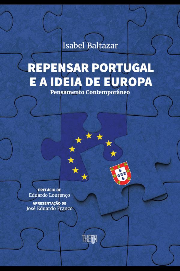 "Capa do livro ""Repensar Portugal e a Ideia de Europa"", de Isabel Baltazar"