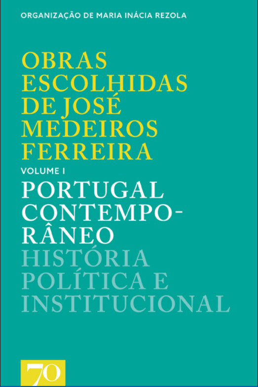 """Capa do livro """"Obras Escolhidas de José Medeiros Ferreira"""" Volume I"""