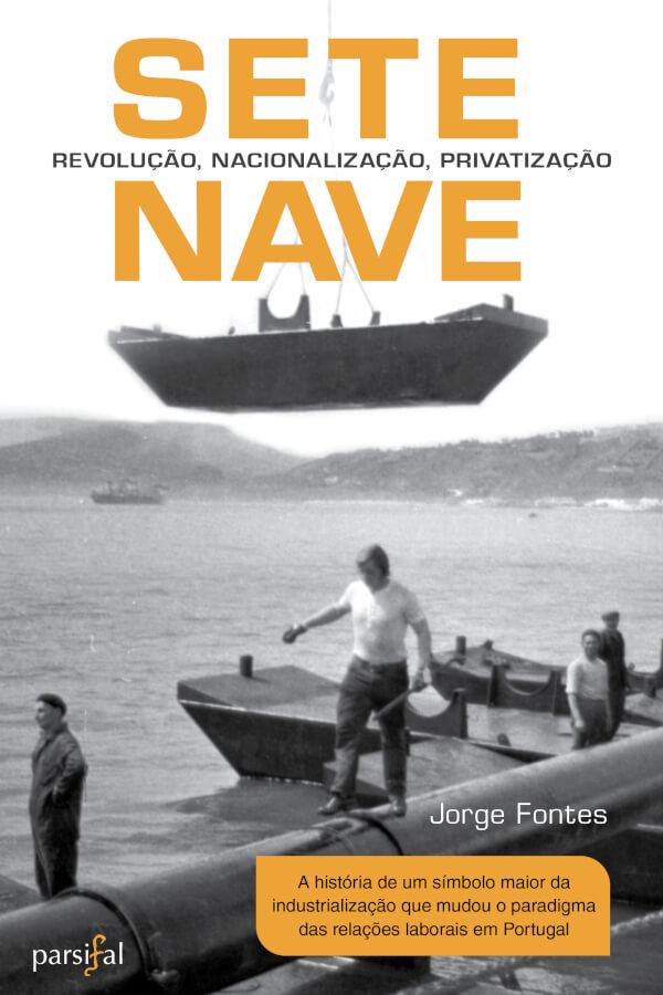 Capa do livro SETENAVE, de Jorge Fontes