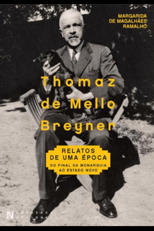 Capa do livro Thomaz de Mello Breyner, de Margarida de Magalhães Ramalho