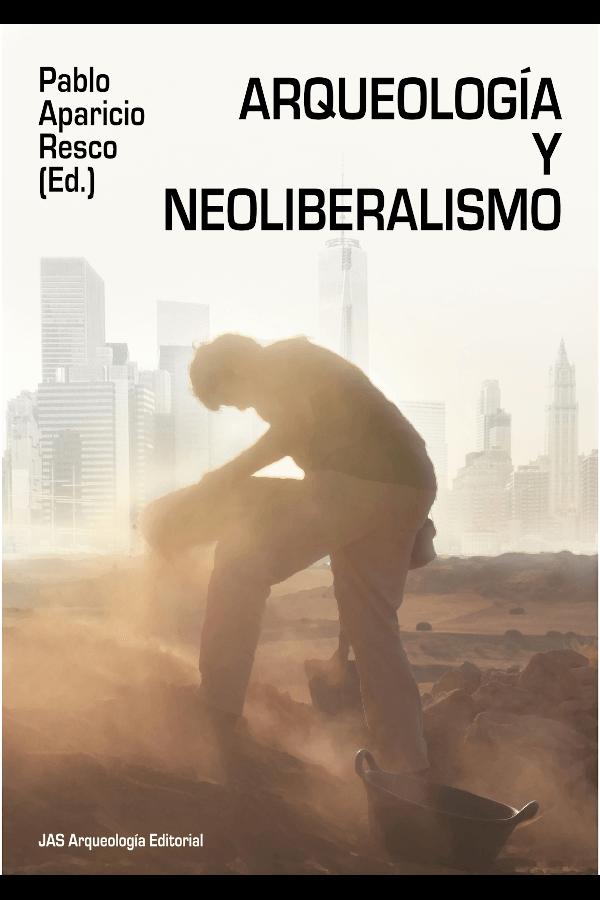 "Capa do livro ""Arqueología y Neoliberalismo"""
