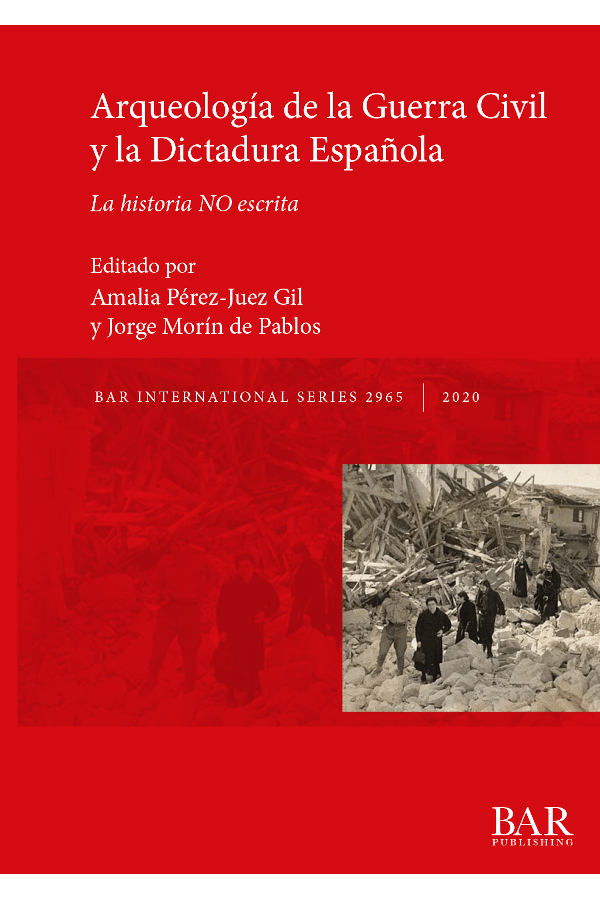 """Capa do livro """"Arqueología de la Guerra Civil y la Dictadura Española"""""""