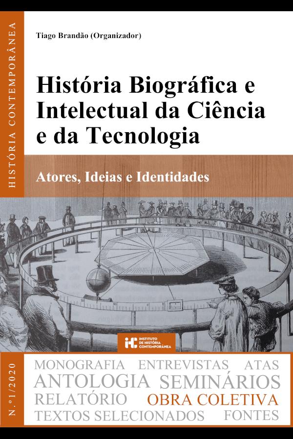 """Capa do livro """"História Biográfica e Intelectual da Ciência e da Tecnologia"""", organizado por Tiago Brandão"""