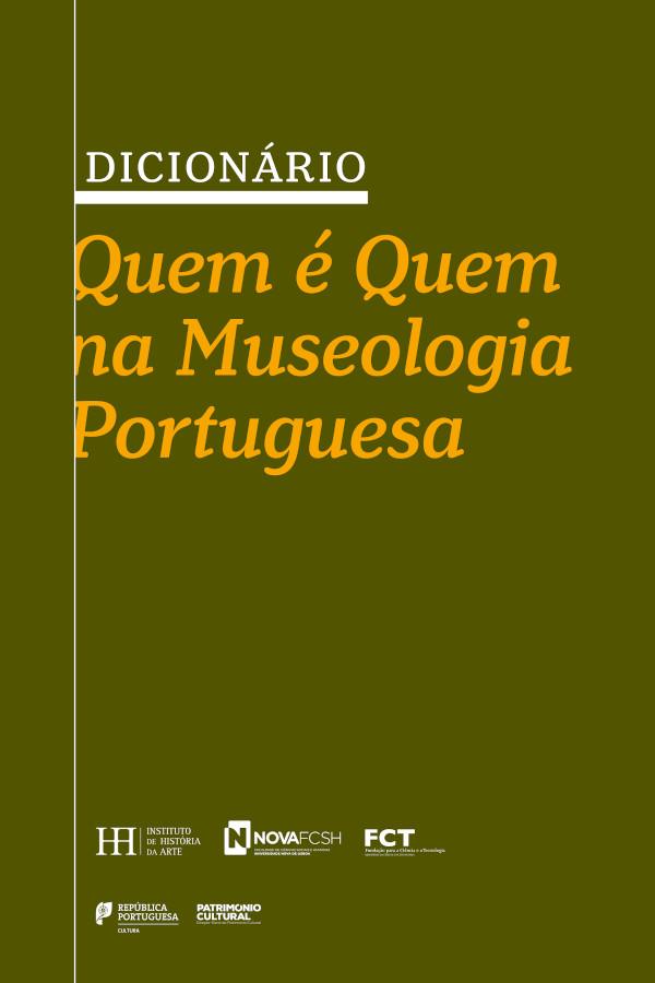 Capa do Dicionário Quem é Quem na Museologia Portuguesa, coordenado por Emília Ferreira, Joana d'Oliva Monteiro e Raquel Henriques da Silva