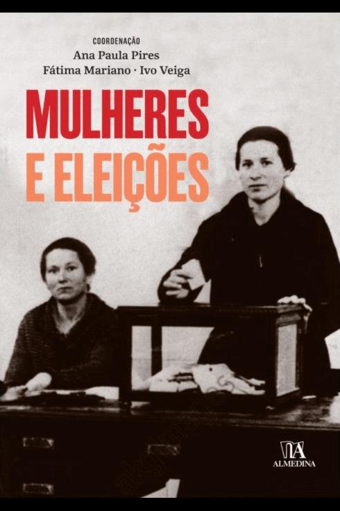 """Capa do livro """"Mulheres e Eleições"""", coordenado por Ana Paula Pires, Fátima Mariano e Ivo Veiga"""