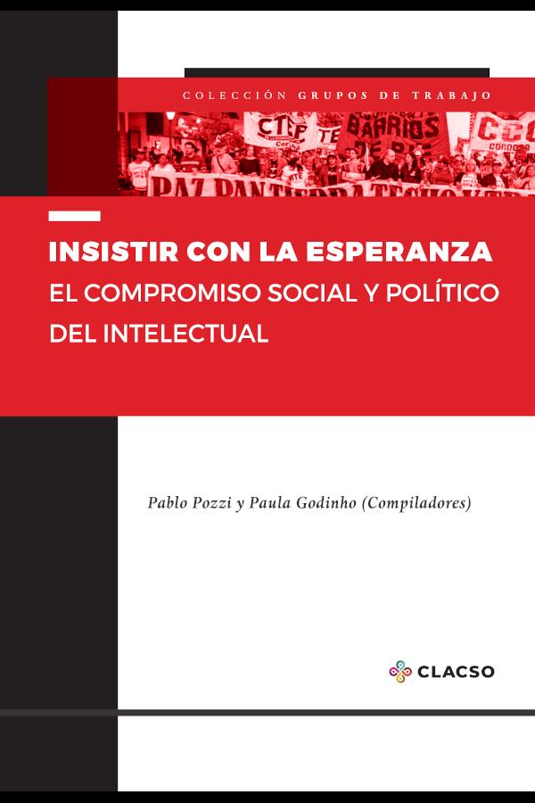"""Capa do livro """"Insistir con la esperanza"""", organizado por Pablo Pozzi e Paula Godinho"""