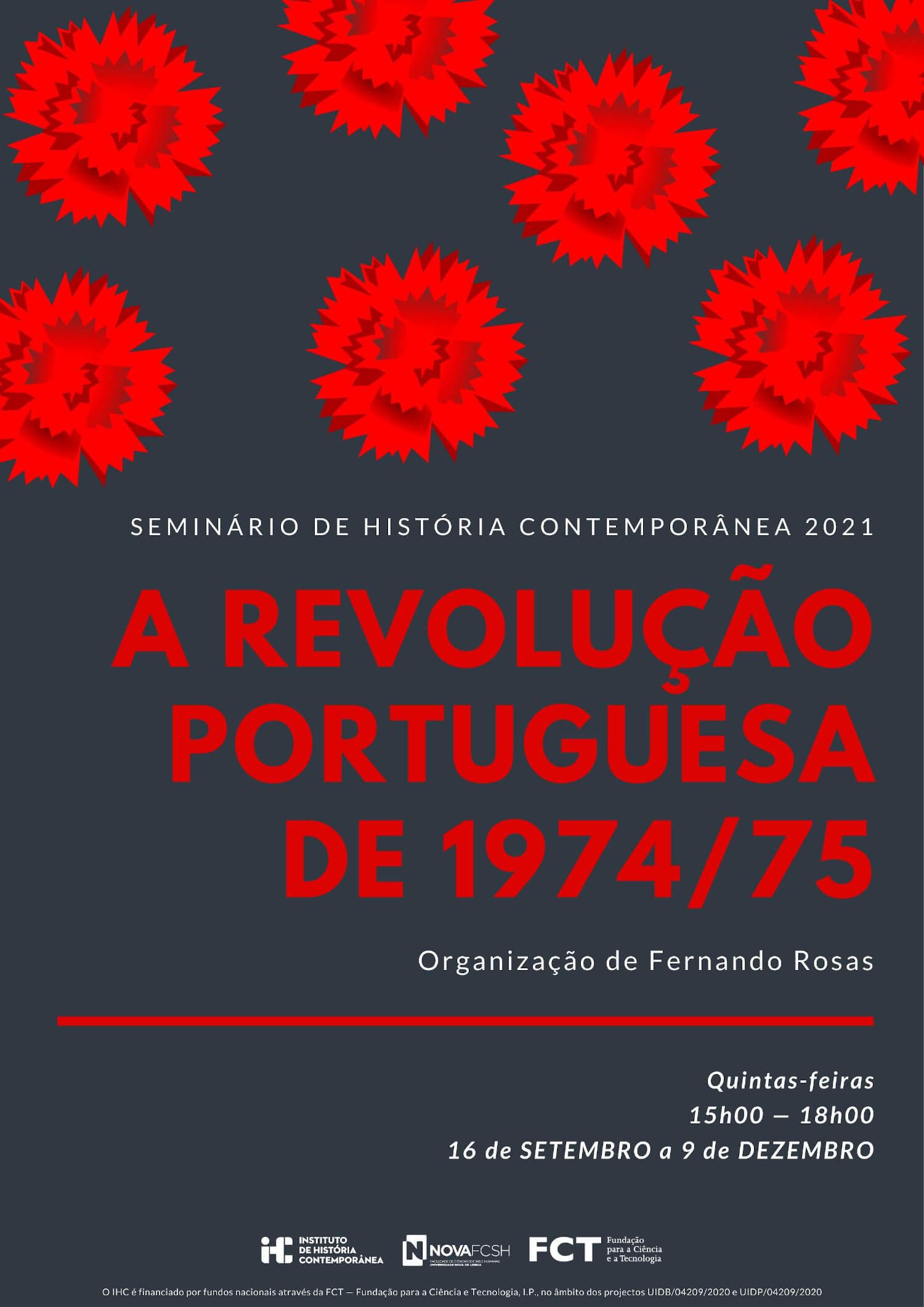 """Cartaz do seminário de história contemporânea """"A Revolução Portuguesa de 1974/75"""""""