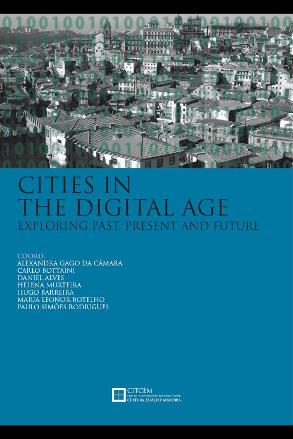 "Capa do livro ""Cities In The Digital Age: Exploring Past, Present And Future"", coordenado por Alexandra Gago da Câmara et al."