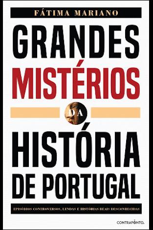 """Capa do livro """"Grandes Mistérios da História de Portugal"""", de Fátima Mariano"""