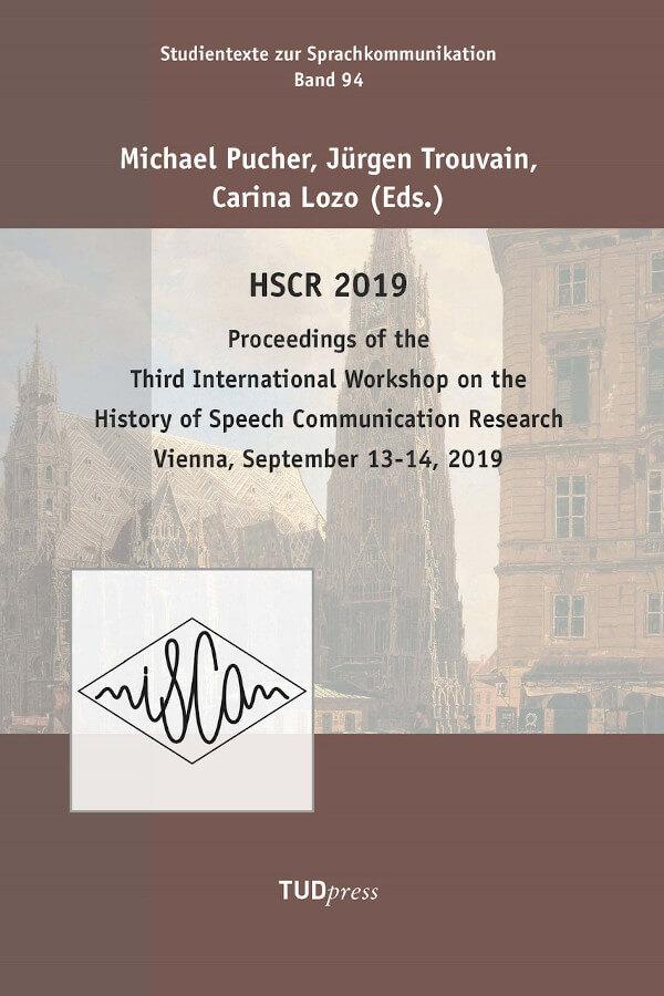 "Capa do livro ""Proceedings of the Third International Workshop on the History of Speech Communication Research"", editado por Michael Pucher, Jürgen Trouvain e Carina Lozo"