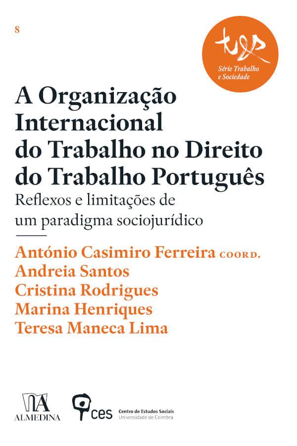 """Capa do livro """"A Organização Internacional do Trabalho no Direito do Trabalho Português"""", coordenado por António Casimiro Ferreira"""