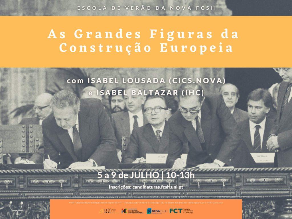 """Cartaz do curso """"As Grandes Figuras da Construção Europeia"""" da Escola de Verão da NOVA FCSH 2021"""
