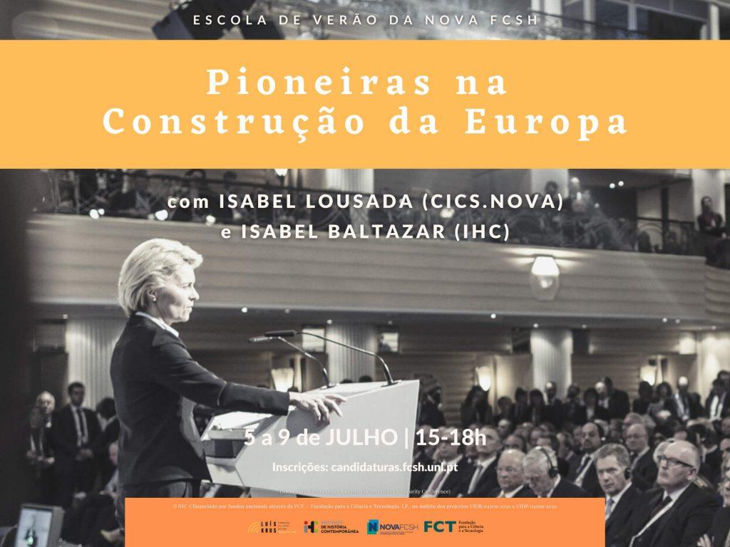 """Cartaz do curso """"Pioneiras na Construção da Europa"""" da Escola de Verão da NOVA FCSH 2021"""
