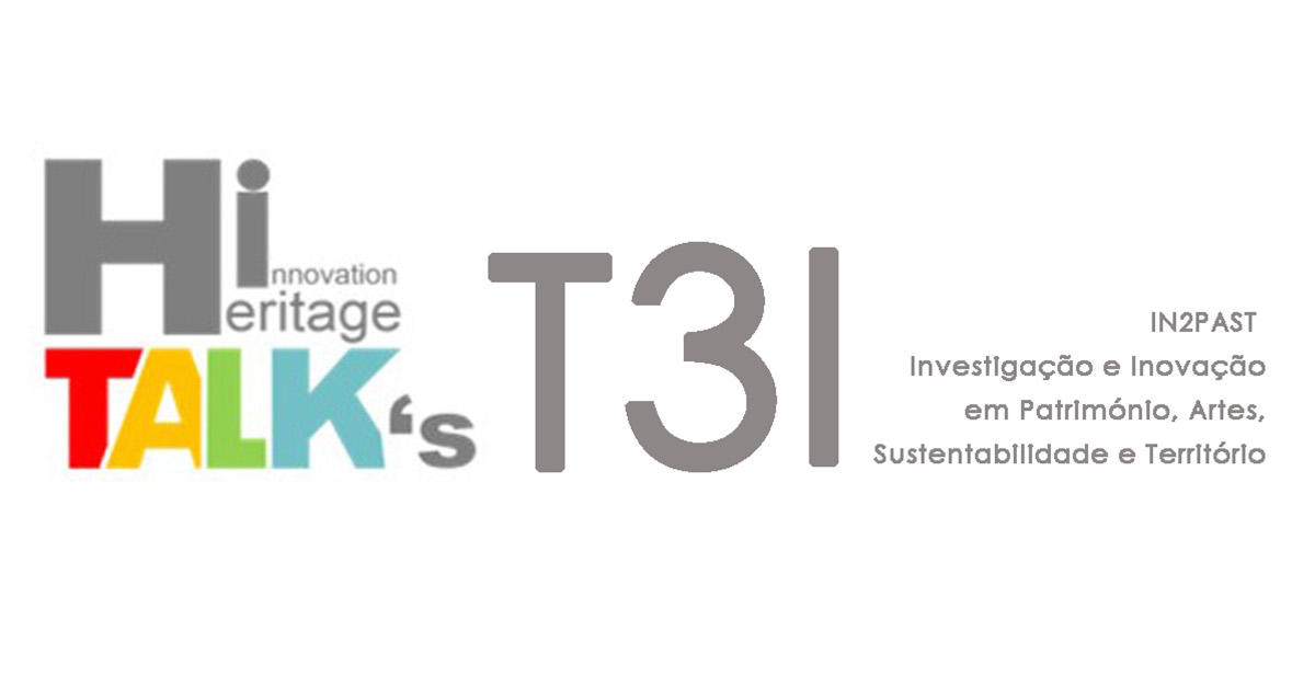 Imagem ilustrativa do seminário HI-TALKS - Heritage Innovation TALKS