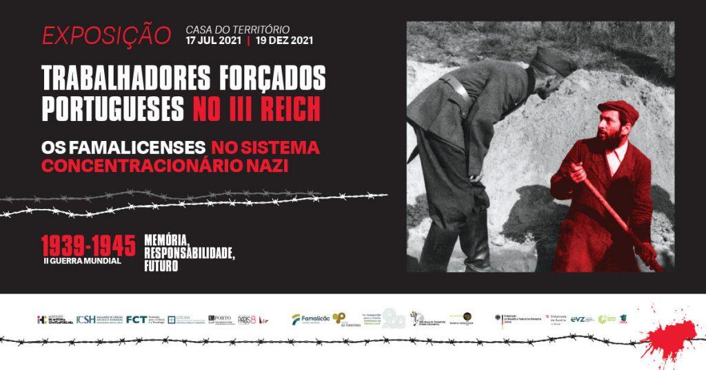 """Cartaz da exposição """"Trabalhadores Forçados Portugueses no III Reich e Os Famalicenses no Sistema Concentracionário Nazi"""""""