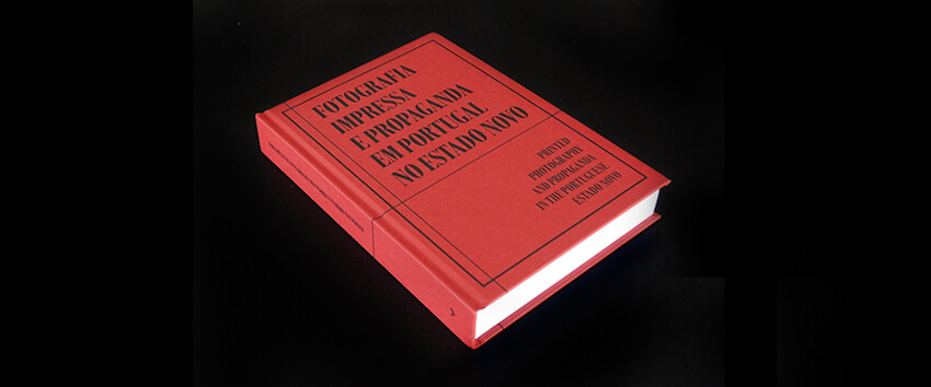 """Fotografia do livro """"Fotografia Impressa e Propaganda em Portugal no Estado Novo"""""""