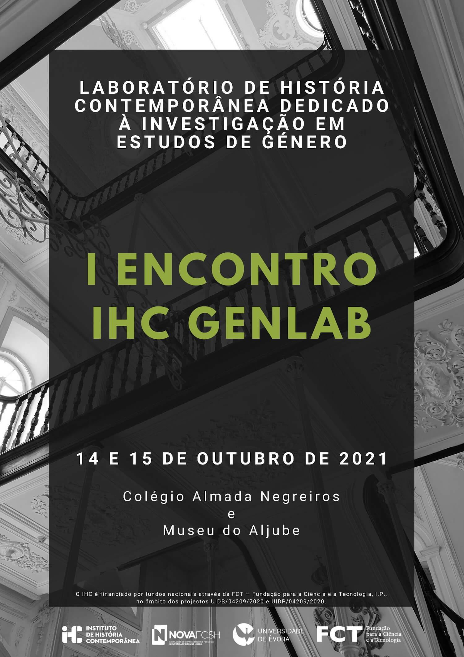 Cartaz do I Encontro IHC GenLab. 14 e 15 de Outubro de 2021. Colégio Almada Negreiros e Museu do Aljube, Lisboa